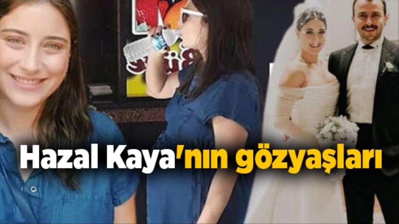 Hazal Kaya'nın gözyaşları