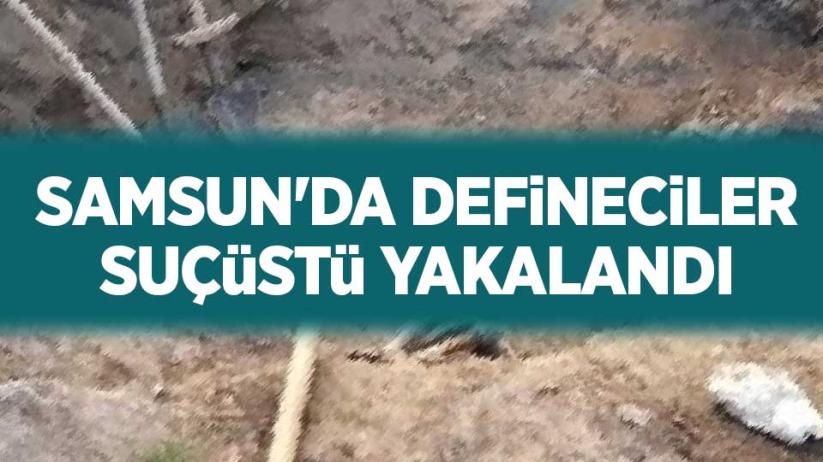 Samsunda defineciler suçüstü yakalandı