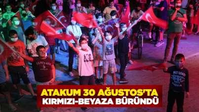 Atakum 30 Ağustos'ta kırmızı-beyaza büründü