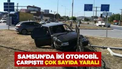 Samsun'da iki otomobil çarpıştı! Çok sayıda yaralı