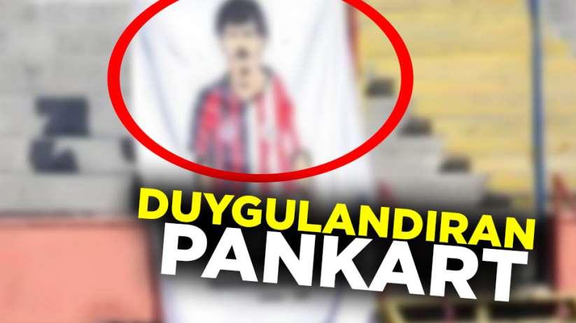 Samsunspor'dan Duygulandıran Pankart