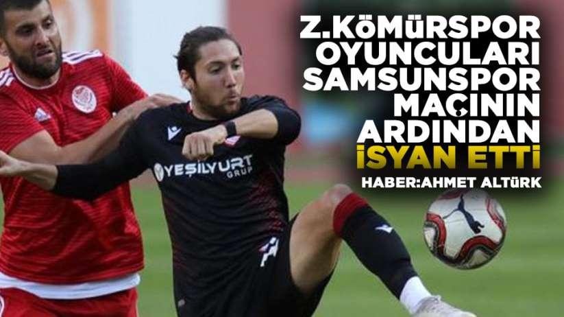 Zonguldak Kömürspor oyuncuları Samsunspor maçından sonra isyan etti