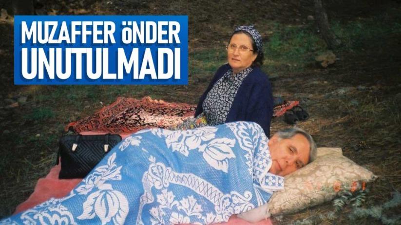 Muzaffer Önder unutulmadı