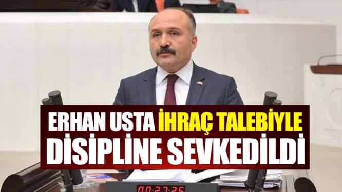 MHP'li Erhan Usta'ya ihraç talebi