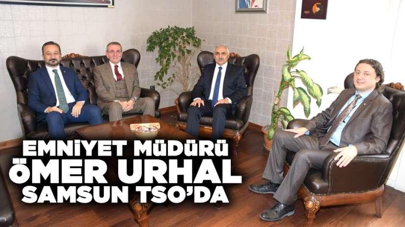 İl Emniyet Müdürü Ömer Urhal, Samsun TSO'da