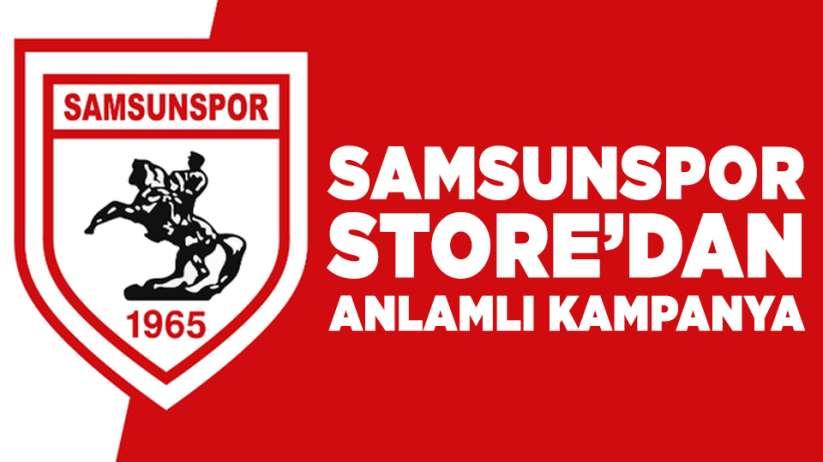 Samsunspor Store'dan anlamlı kampanya