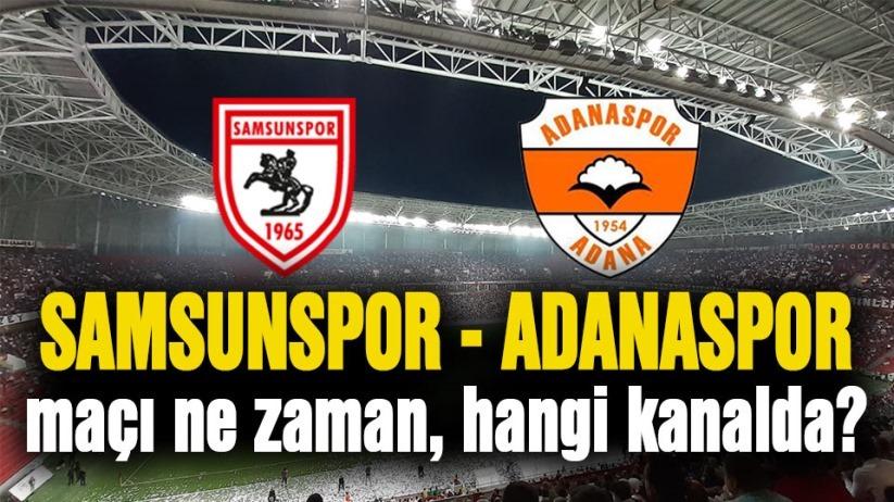 Yılport Samsunspor - Adanaspor maçı ne zaman, hangi kanalda?