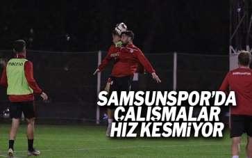 Samsunspor'da çalışmalar hız kesmiyor