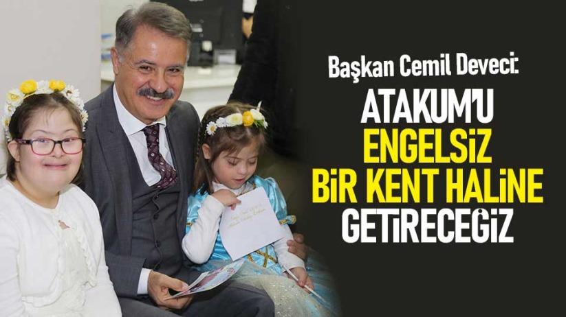 Başkan Deveci: Atakum'u engelsiz bir kent haline getireceğiz