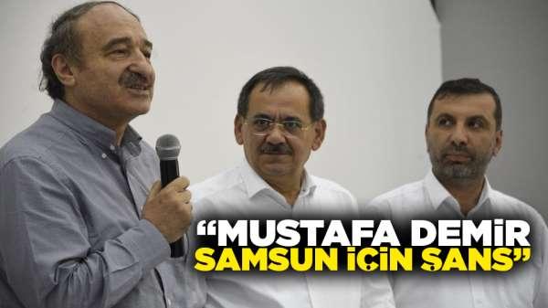 'Mustafa Demir Samsun için şans'