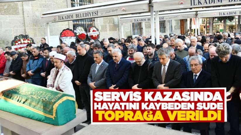 Samsun'da servis kazasından hayatını kaybeden Sude Nezor toprağa verildi