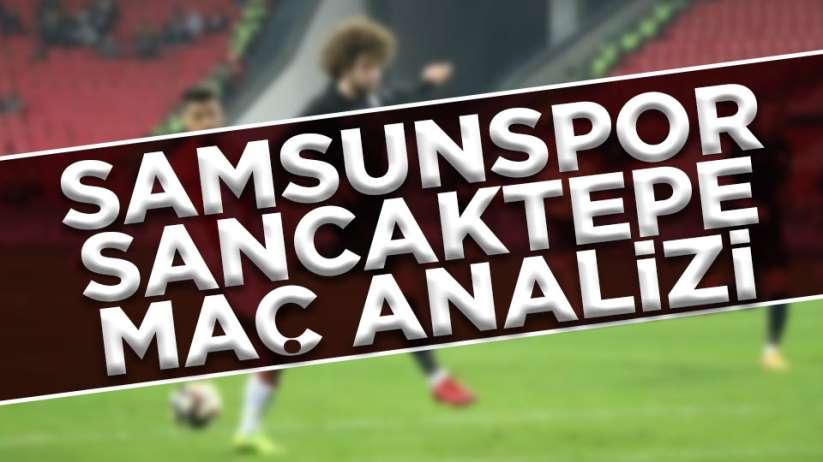 Samsunspor Sancaktepe maç analizi (Oynanan maçlar)