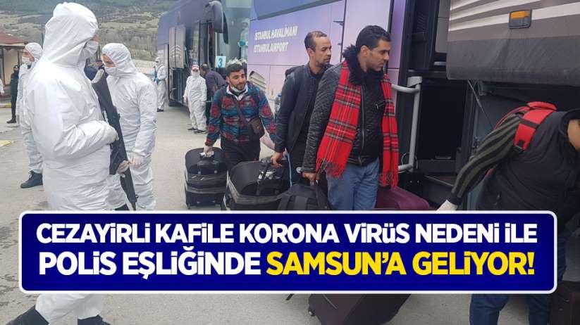 Cezayirli kafile korona virüs nedeni ile polis eşliğinde Samsun'a geliyor!