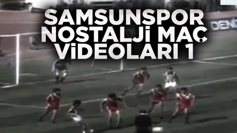Samsunspor Nostalji Maç Videoları 1