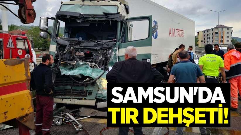 Samsun'da tır dehşeti!