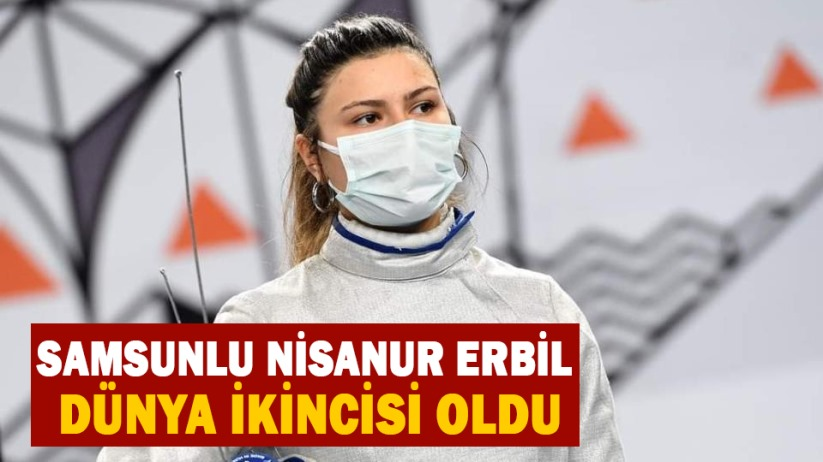 Samsunlu Nisanur Erbil dünya ikincisi oldu