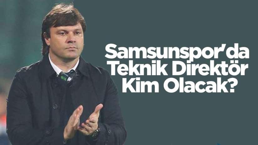 Samsunspor'da Teknik Direktör Kim Olacak?