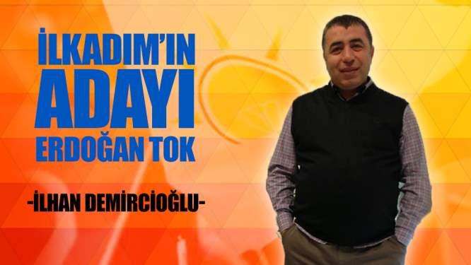 İlkadım'da AK Parti'nin Adayı Erdoğan Tok
