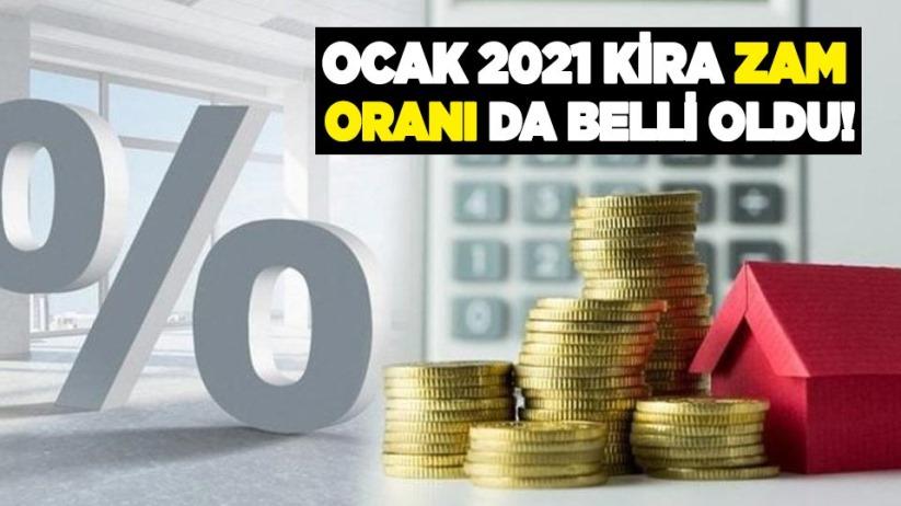 Ocak 2021 kira zam oranı da belli oldu!