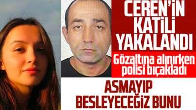 Ceren Özdemir cinayetine ilişkin bir şüpheli yakalandı