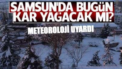 Meteorolojiden Samsunlulara kar yağışı uyarısı