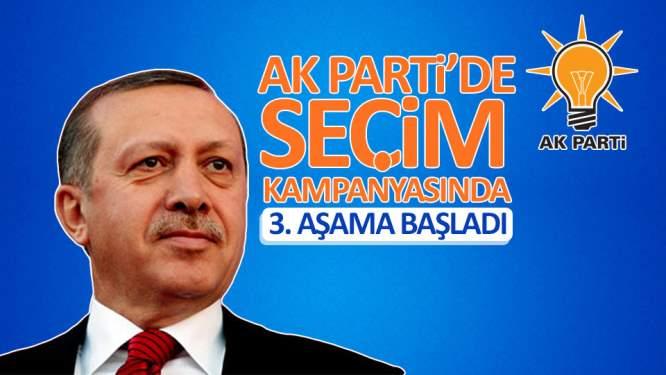 AK Parti'de kampanyada 3. aşama