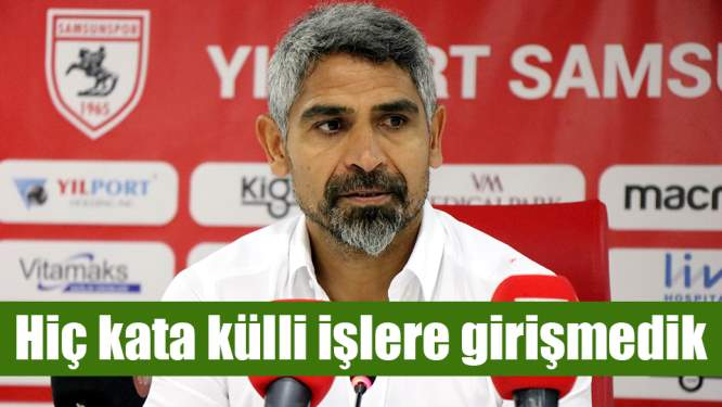 Yılport Samsunspor Teknik Direktörü İsmet Taşdemir'den lige dair açıklamalar