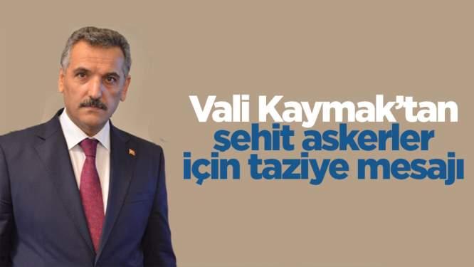 Samsun Valisi Osman Kaymak'tan şehit askerler için taziye mesajı