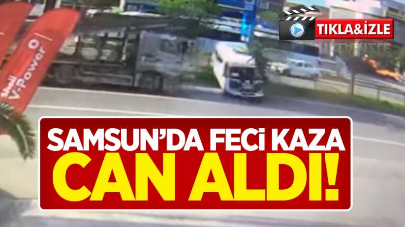 Samsun'da feci kaza can aldı!