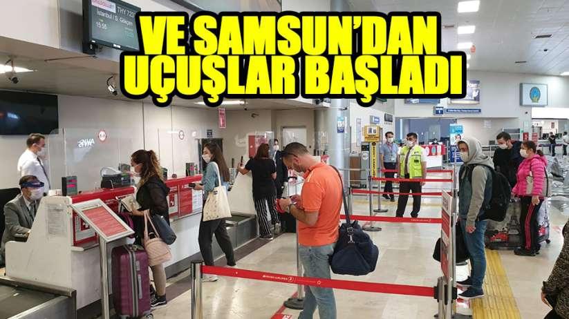 Samsun'dan uçuşlar başladı