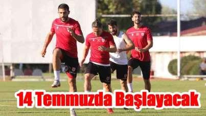 Samsunspor 14 Temmuzda Başlayacak