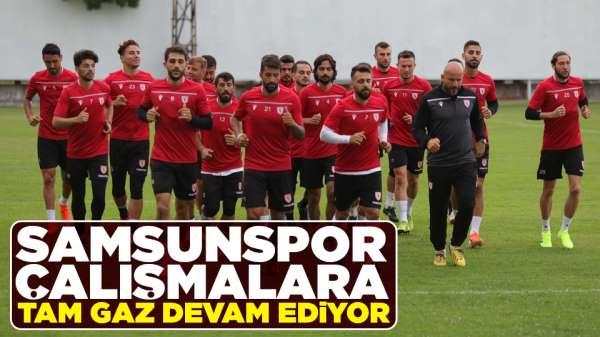 Samsunspor'da çalışmalar hız kesmeden devam ediyor