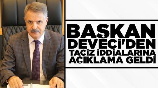 Başkan Deveci'den taciz iddialarına açıklama geldi