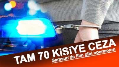 Samsun'da film gibi operasyon