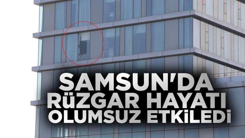 Samsun'da rüzgar hayatı olumsuz etkiledi