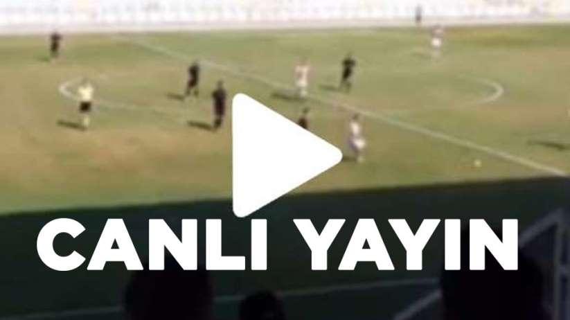 Kahramanmaraşspor Eyüpspor maçı canlı yayın