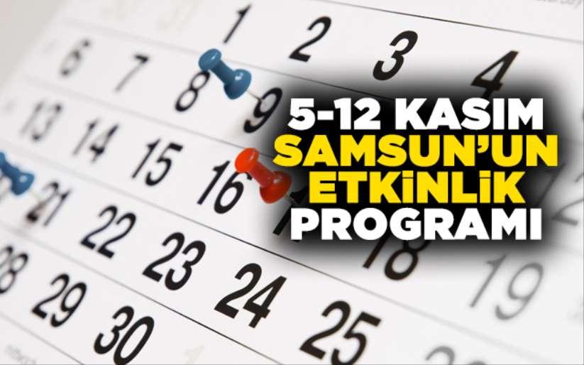 5- 12 Kasım Samsun'un etkinlik programı