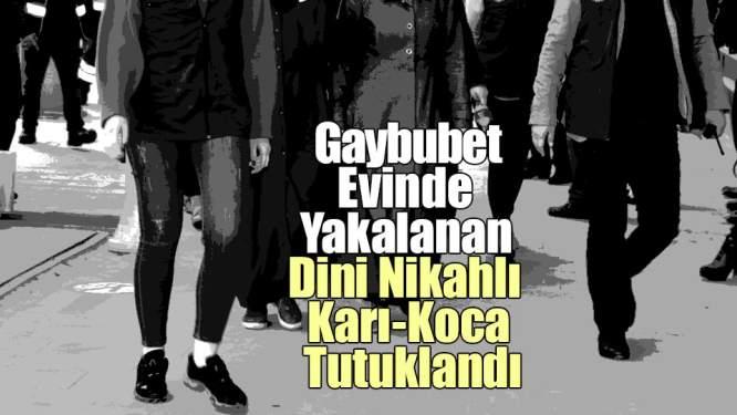Samsun Haberleri: Gaybubet Evinde Yakalandılar