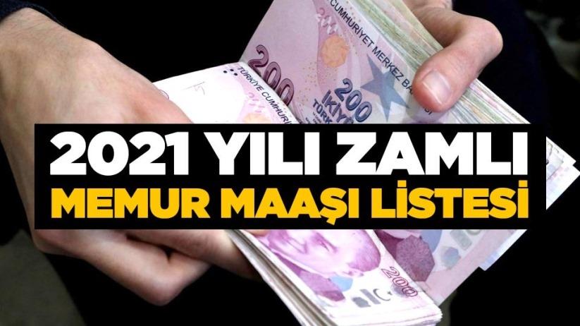2021 yılı zamlı memur maaşı listesi