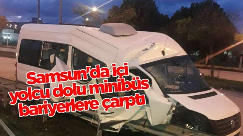 Samsun'da dolmuş minibüs bariyere çarptı: 5 yaralı