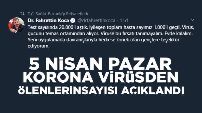 5 Nisan Pazar Türkiye'de korona virsünden ölenler