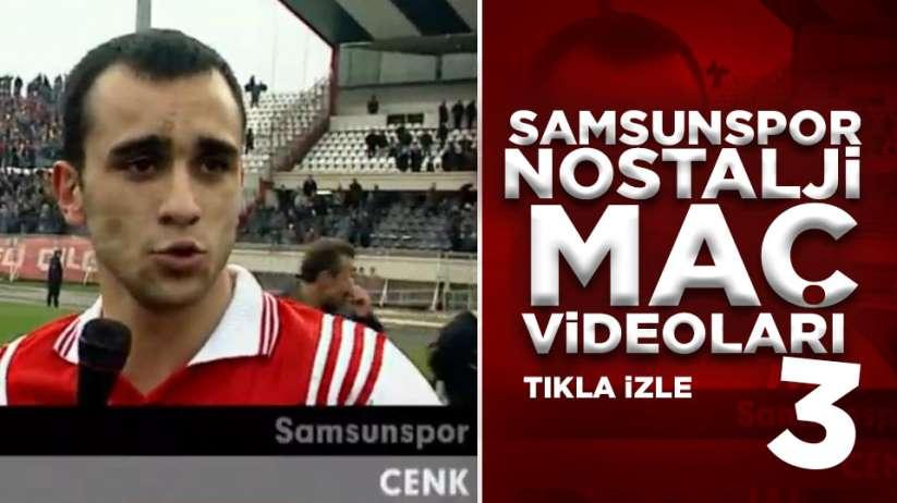 Samsunspor Nostalji Maç Videoları 3