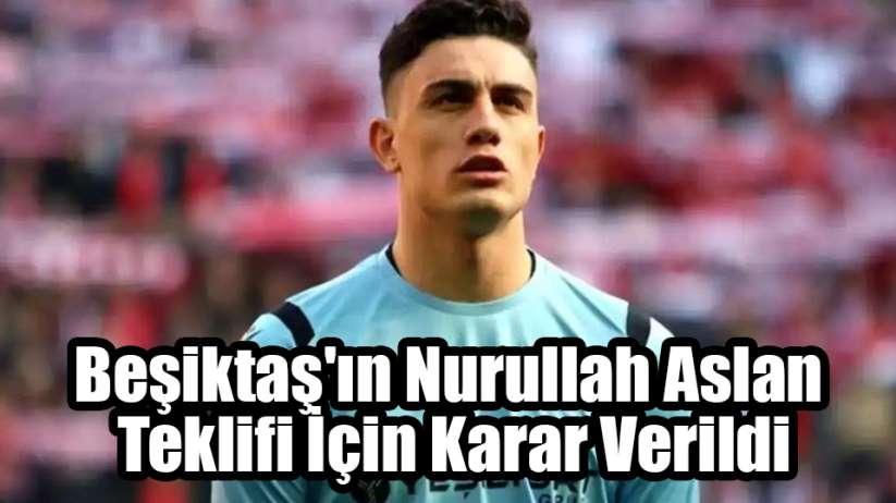 Mustafa Aztopal: Beşiktaş'ın Nurullah Aslan Teklifini Reddettik