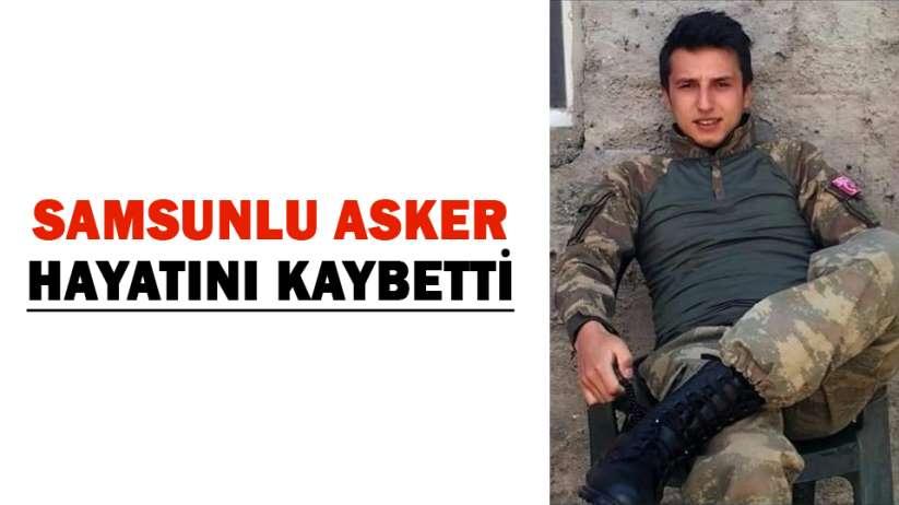 Samsunlu asker hayatını kaybetti