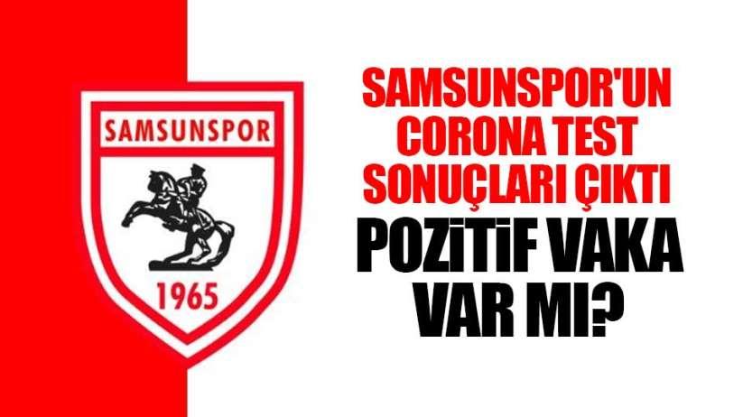 Son dakika! Yılport Samsunsporun corona test sonuçları çıktı!