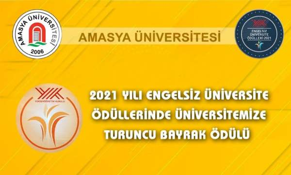 Amasya Üniversitesine Turuncu Bayrak ödülü