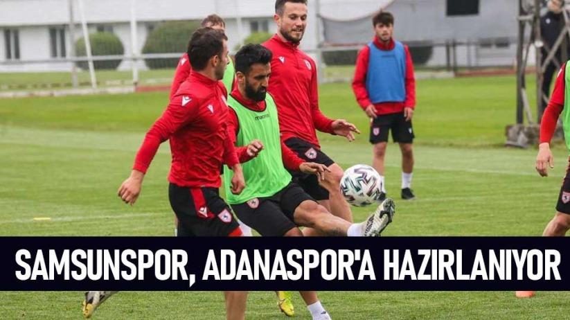 Samsunspor, Adanaspora Hazırlanıyor