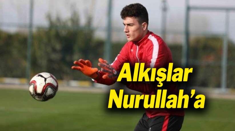 Samsunspor'da alkışlar Nurullah'a