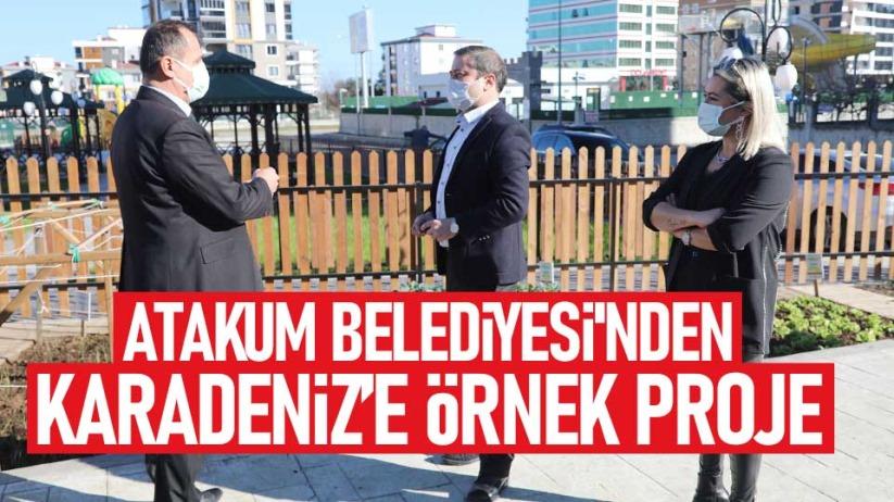 Atakum Belediyesi'nden Karadeniz'e örnek proje