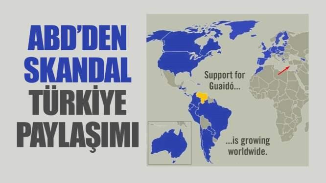 ABD'den skandal Türkiye paylaşımı!